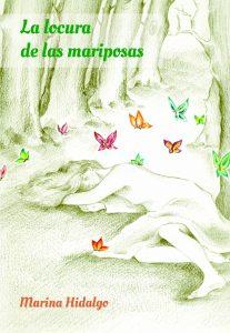La_locura_de_las_mariposas_Marina_Hidalgo
